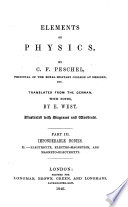 Elements of Physics     Translated from the German  with notes  by E  West