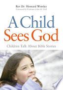 A Child Sees God