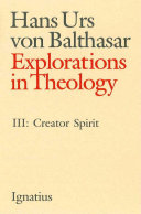 Explorations in Theology, Vol. 3