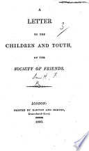 A Letter to the children and youth of the Society of Friends