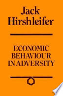 Economic Behaviour in Adversity
