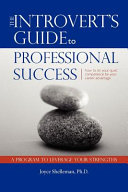 The Introvert S Guide To Professional Success Book PDF