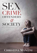 Sex Crime  Offenders  and Society