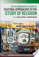 Bloomsbury Reader in Cultural Approaches to the Study of Religion