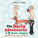 The Daily Adventures of the 4 Weiner Doggies Book