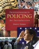 Professionalism in Policing: An Introduction