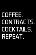 Coffee  Contracts  Cocktails  Repeat