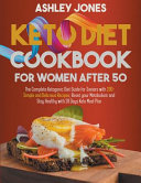 KETO DIET COOKBOOK for WOMAN AFTER 50