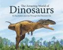 The Amazing World of Dinosaurs