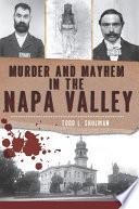 Murder and Mayhem in the Napa Valley