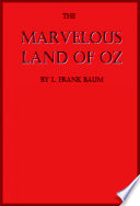 The Marvelous Land of Oz  Illustrated