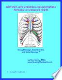 Self Help with Chapman s Neurolymphatic Reflexes for Enhanced Health
