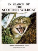 In Search of the Scottish Wildcat