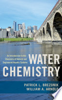 Water Chemistry  : An Introduction to the Chemistry of Natural and Engineered Aquatic Systems