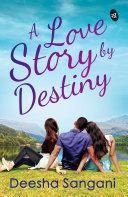 A Love Story by Destiny Pdf/ePub eBook