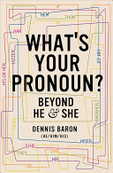 link to What's your pronoun? : beyond he & she in the TCC library catalog