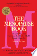 """The Menopause Book: The Complete Guide: Hormones, Hot Flashes, Health, Moods, Sleep, Sex"" by Barbara Kantrowitz, Pat Wingert"