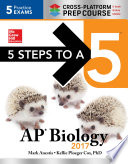 5 Steps to a 5: AP Biology 2017 Cross-Platform Prep Course