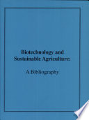 Biotechnology and Sustainable Agriculture