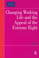 Changing Working Life and the Appeal of the Extreme Right Pdf/ePub eBook