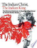The Indian Christ  the Indian King