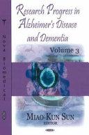 Research Progress in Alzheimer s Disease and Dementia