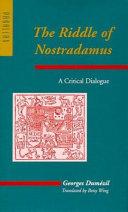 The Riddle of Nostradamus