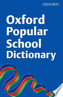 Oxford Popular School Dictionary 2008