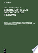 A Catalog Of British Devotional And Religious Books In German Translation From The Reformation To 1750