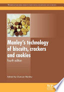 """""""Manley's Technology of Biscuits, Crackers and Cookies"""" by Duncan Manley"""