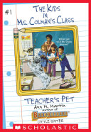 Teacher s Pet  The Kids in Ms  Colman s Class  1