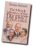 The Miracle Ministry of the Prophet