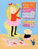 How to Be a Baby . . . by Me, the Big Sister [Pdf/ePub] eBook