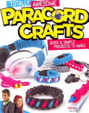 Totally Awesome Paracord Crafts for Kids