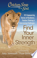 Chicken Soup For The Soul Find Your Inner Strength