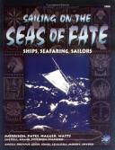 Sailing on the Seas of Fate