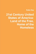 Pdf 21st Century United States of America: Land of the Free, Home of the Homeless