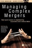 Managing Complex Mergers Book PDF