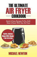 The Ultimate Air Fryer Cookbook Book PDF