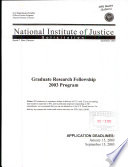 National Institute of Justice, Solicitation, Graduate Research Fellowship 2003 Program, September 2002