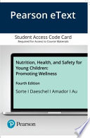 Pearson Etext Nutrition, Health, and Safety for Young Children