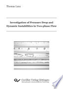 Investigation of Pressure Drop and Dynamic Instabilities in Two phase Flow Book