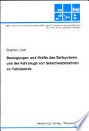 Bewegungen und Kräfte des Seilsystems und der Fahrzeuge von Seilschwebebahnen im Fahrbetrieb