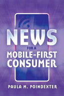 News for a Mobile first Consumer