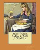Anne of Green Gables  1908    Novel
