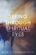 Seeing through Spiritual Eyes