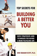 Top Secrets for Building a Better You