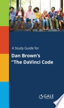A Study Guide for  The DaVinci Code