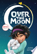 Over the Moon  The Novelization