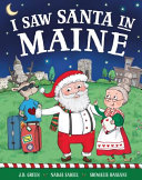 I Saw Santa in Maine